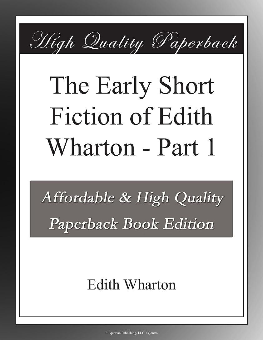 スクワイア便宜捨てるThe Early Short Fiction of Edith Wharton - Part 1