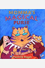 Momma's Magical Purse Hardcover