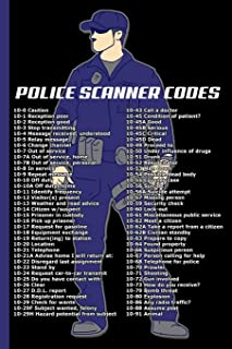 Police Scanner Codes : College Ruled Notebook: For Patrol Police Officers, Deputies, & Constables, and Dispatchers