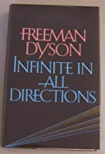 Infinite in All Directions: Gifford Lectures Given at Aberdeen, Scotland, April-November 1985
