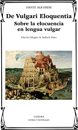 De Vulgari Eloquentia: Sobre la elocuencia en lengua vulgar