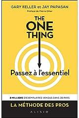 The one thing , passez à l'essentiel! Capa comum