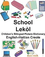 English-Haitian Creole School/Lekòl Children's Bilingual Picture Dictionary