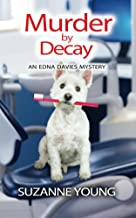 Murder by Decay (Edna Davies mysteries Book 6)