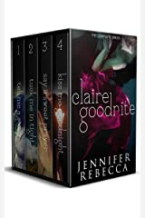 The Complete Claire Goodnite Series Kindle Edition