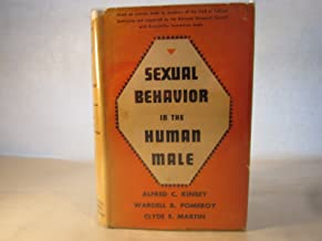 Sexual Behaviour in the Human Male by Alfred C. Kinsey (1-Dec-1948) Hardcover