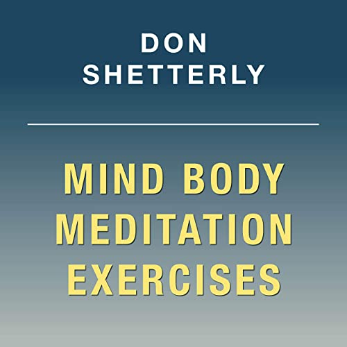Mind Body Meditation Exercises on Notice Sense Feel