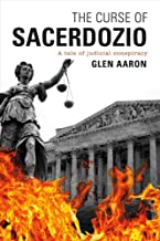 The Curse of Sacerdozio: A tale of judicial conspiracy (1) (The Supremes)
