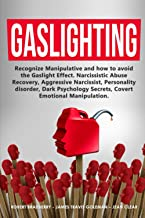 GASLIGHTING: Recognize Manipulative and how to avoid the Gaslight Effect. Narcissistic Abuse Recovery, Aggressive Narcissi...