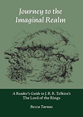 Journey to the Imaginal Realm: A Reader's Guide to J. R. R. Tolkien's The Lord of the Rings (2) (Nuralogicals)