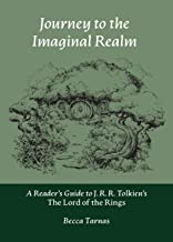 Journey to the Imaginal Realm: A Reader's Guide to J. R. R. Tolkien's The Lord of the Rings (Nuralogicals)