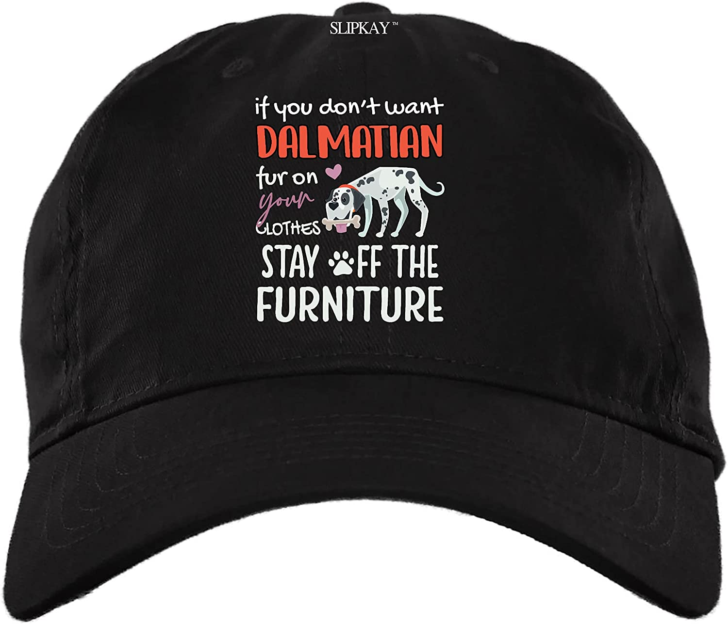 If You Dont Want Dalmatian Dog Fur Stay Off The Furniture Hat,Dad Cap