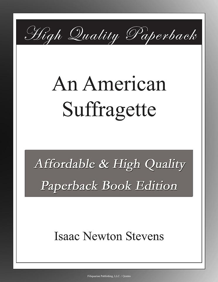 十干し草毎日An American Suffragette