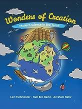 Wonders of Creation - Bereishit: Modern science in the Torah (Wonders of Creation book 1)