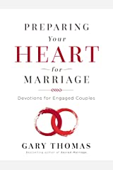 Preparing Your Heart for Marriage: Devotions for Engaged Couples Kindle Edition