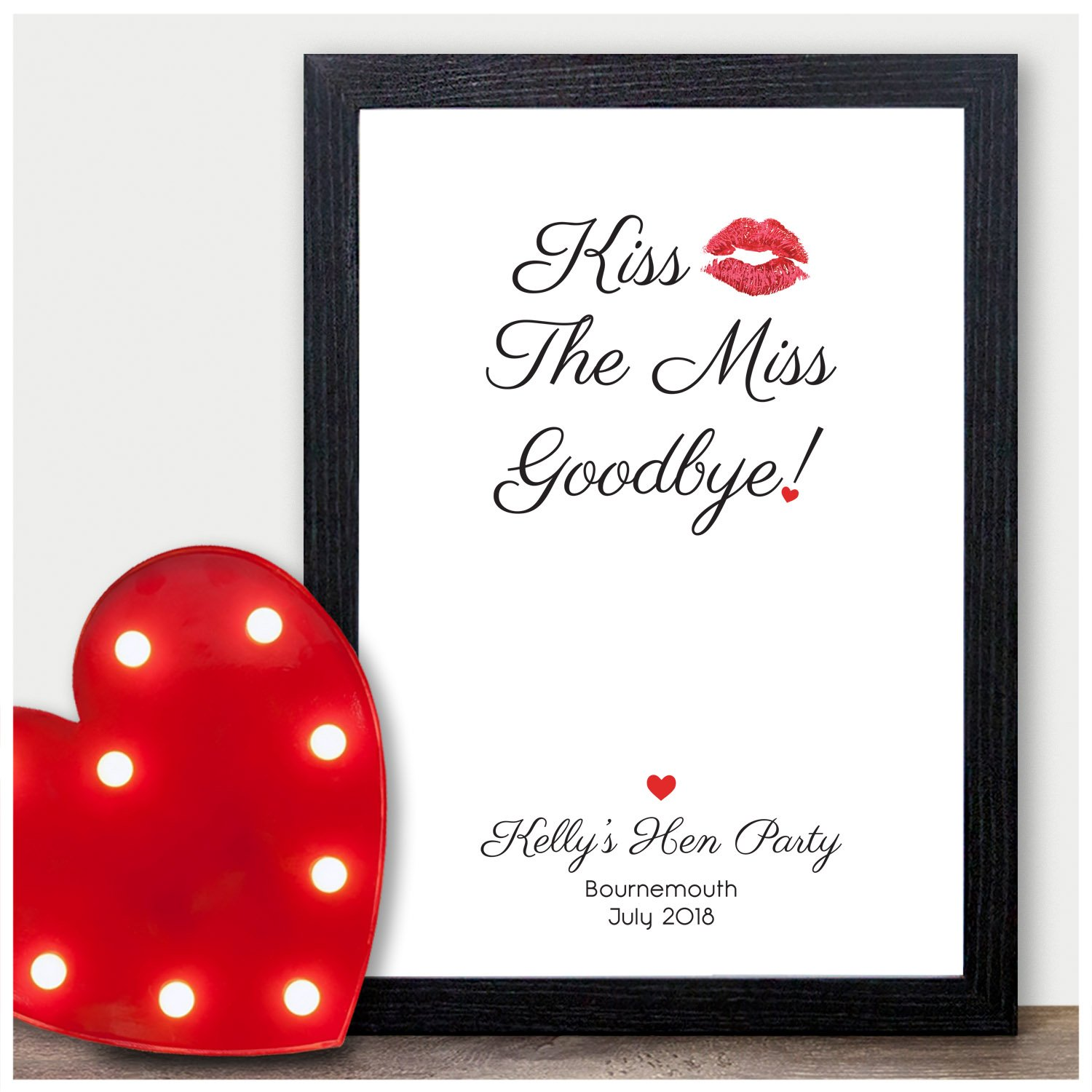 Hen party Bride to be gift accessories keepsake KISS THE MISS GOODBYE A4 print