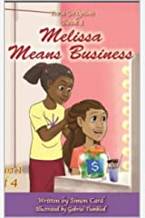Melissa Means Business (You Got Options Financial Literacy Series) Kindle Edition
