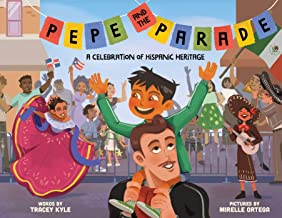 Pepe and the Parade: A Celebration of Hispanic Heritage
