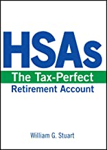 HSAs: The Tax-Perfect Retirement Account