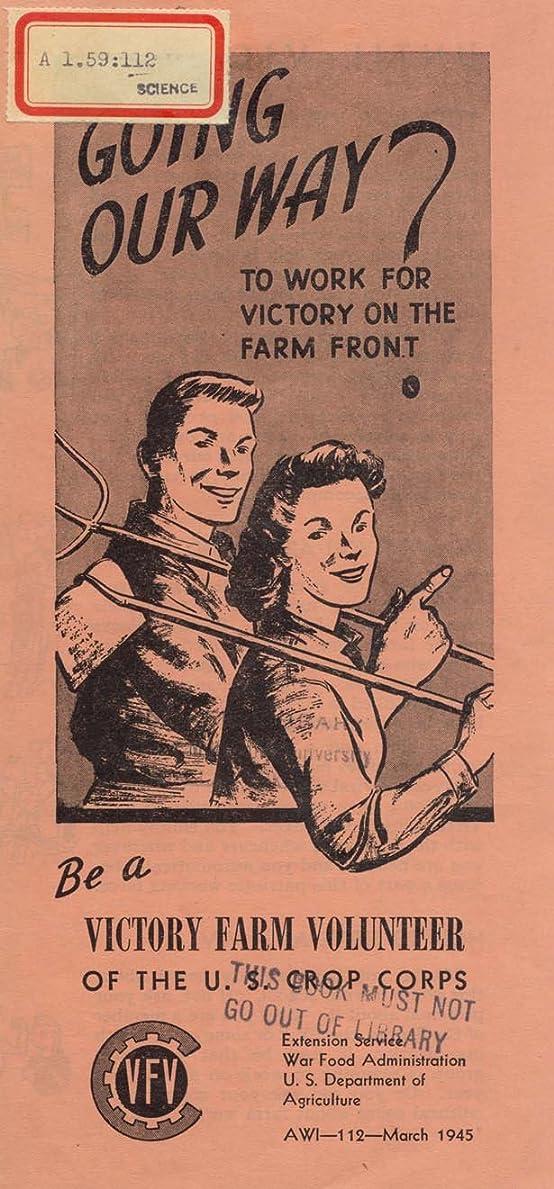 やめる創傷流用するGoing our Way?- to work for victory on the farm front (English Edition)