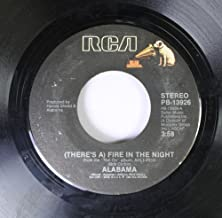 ALABAMA 45 RPM (THERE'S A) FIRE IN THE NIGHT / ROCK ON THE BAYOU