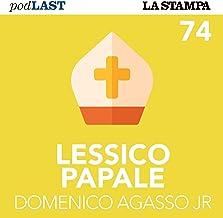 L'esercito silenzioso (Lessico Papale 74)