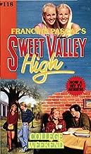 College Weekend (Sweet Valley High Book 118)
