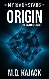 Myriad Stars: Origin (The Evolver, Book 1). A LitRPG Universe