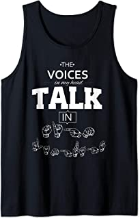 ASL - The Voices in my Head Talk in Sign Language Tank Top