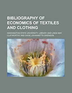 Bibliography of Economics of Textiles and Clothing