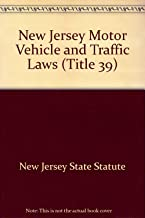 Best new jersey motor vehicle laws title 39 Reviews