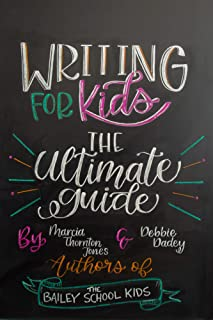 Writing for Kids: The Ultimate Guide