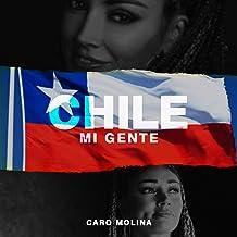 Chile, Mi Gente