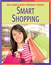 Smart Shopping (21st Century Skills Library: Real World Math) (English Edition)