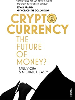 Cryptocurrency: How Bitcoin and Digital Money are Challenging the Global Economic Order (English Edition)
