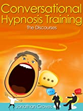 How To Hypnotize Somebody (Conversational Hypnosis Training Book 1)
