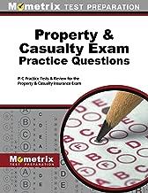 Property & Casualty Exam Practice Questions: P-C Practice Tests & Review for the Property & Casualty Insurance Exam