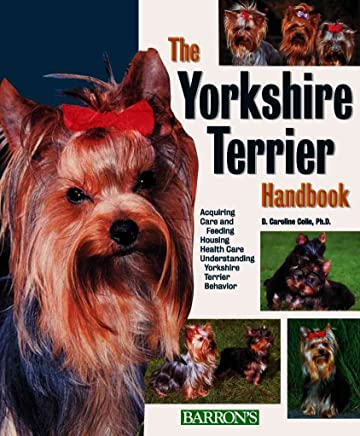 [(Pet Handbook : Yorkshire Terrier)] [By (author) D. Caroline Coile] published on (December, 2003)