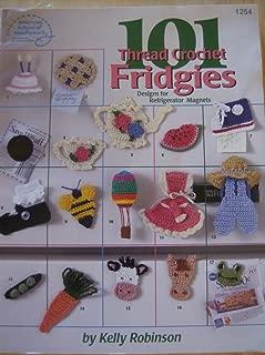 101 Thread Crochet Fridgies Designs for Refrigerator Magnets