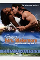 Being Mrs. Blakemore (The Blakemore Files Book 1) Kindle Edition