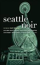 Seattle Noir (Akashic Noir)