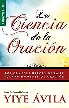 Ciencia de La Oración, La: The Science of Prayer (Spanish...