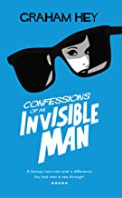 Confessions Of An Invisible Man