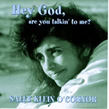 Hey God, Are You Talkin' To Me?
