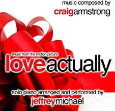 Love Actually (Piano Music From The Motion Picture) Relaxing Piano, Romantic Piano, Classical Piano, Movie Theme - Single
