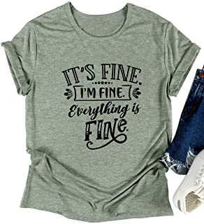 SLEITY Women Its Fine Im Fine Everything is Fine Shirt Cute Sayings Short Sleeve Graphic Funny Tee Tops Tees