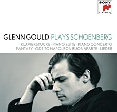 Glenn Gould plays Schoenberg: Klavierstücke opp. 11, 19, 23, 33; Piano Suite op. 25; Piano Concerto op. 42; Fantasy for Violin & Piano op. 47; Ode to Napoleon Buonaparte op. 41; Lieder opp. 1; 2; 3; 6; 12; 14; 15; 48