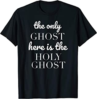 Christian Halloween, The only Ghost Here is the Holy Ghost