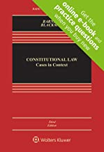 Constitutional Law: Cases in Context [Connected Casebook] (Looseleaf) (Aspen Casebook)