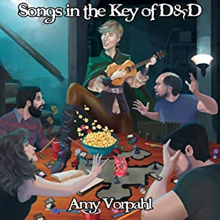 Songs in the Key of D&D [Explicit]